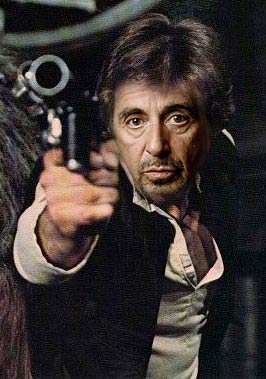 Al Pacino as ... Han Solo ???